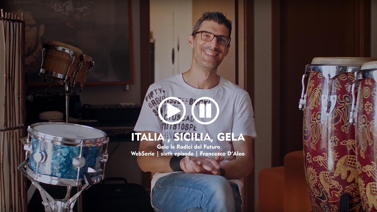 webserie | italia, sicilia, gela | sixth episode | francesco